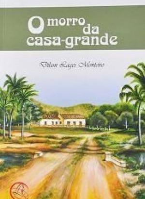 Roteiro de Leitura de O morro da casa-grande, de Dílson Lages