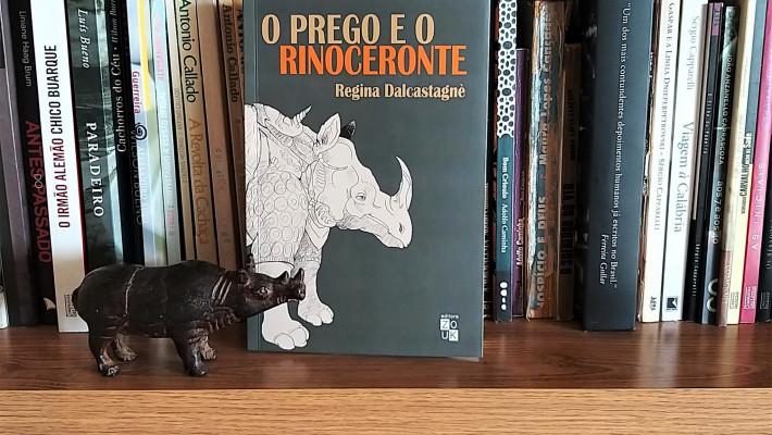 O prego e o rinoceronte – resistências na literatura brasileira, de Regina Dalcastagnè, da Unb
